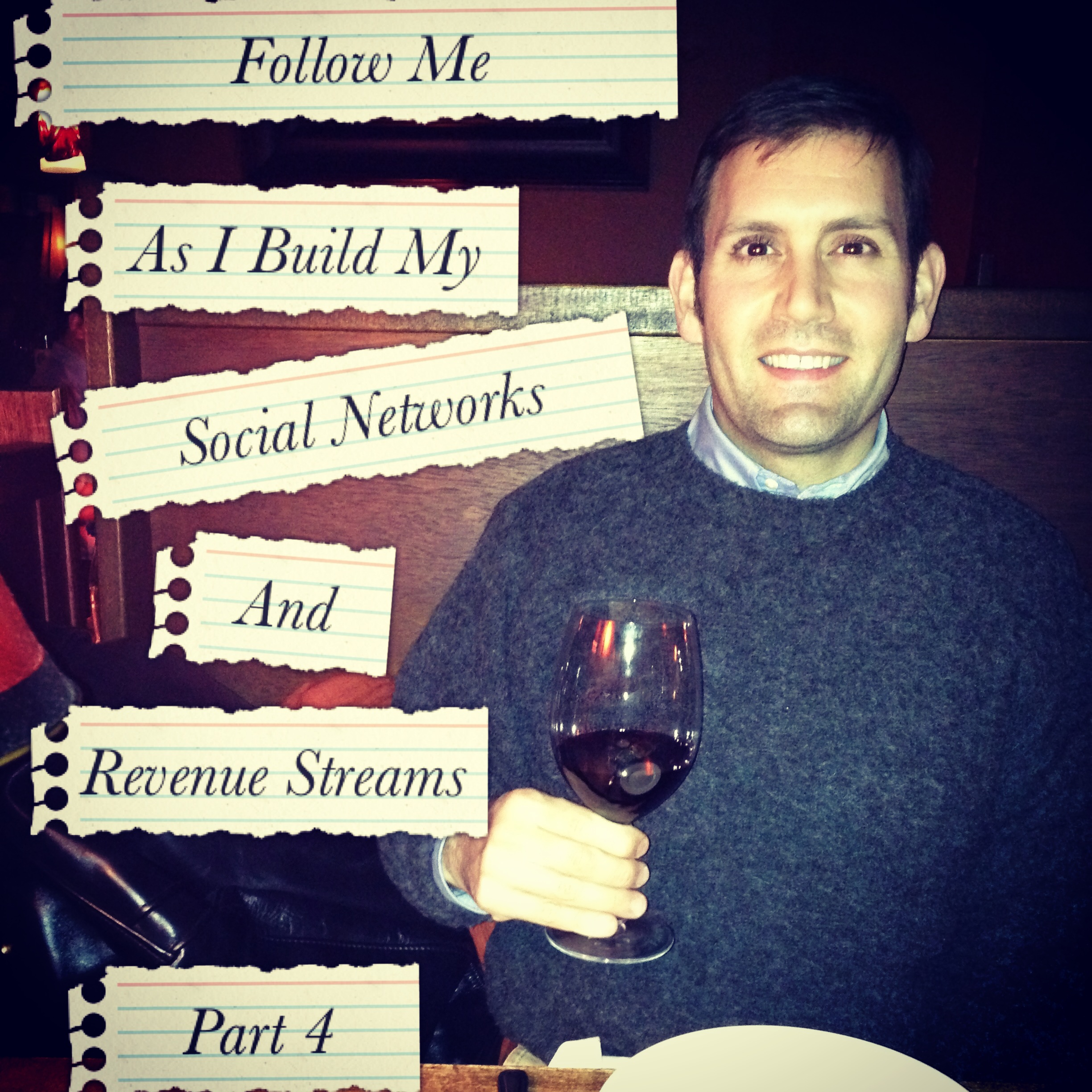 Follow Me as I build my Social Networks and Revenue Streams Part 4 January 2012