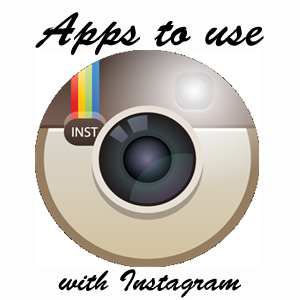 Apps to use with Instagram