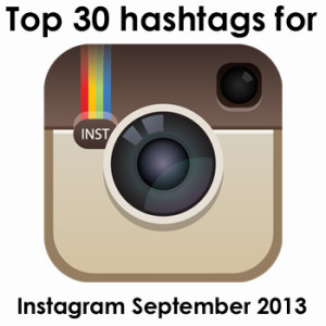 Top 30 hashtags for Instagram September 2013